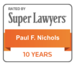Super Lawyers| 10 years| Paul Nichols